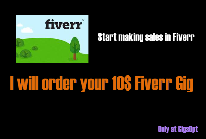 i-can-order-your-10-usd-fiverr-gig-and-give-you-feedback